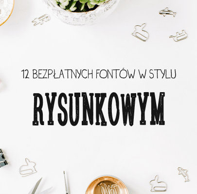 12 bezpłatnych fontów w stylu rysunkowym