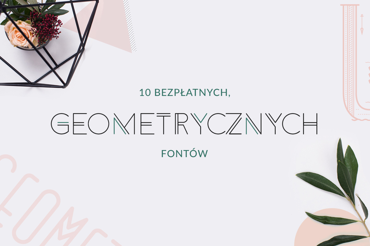 geometryczne fonty