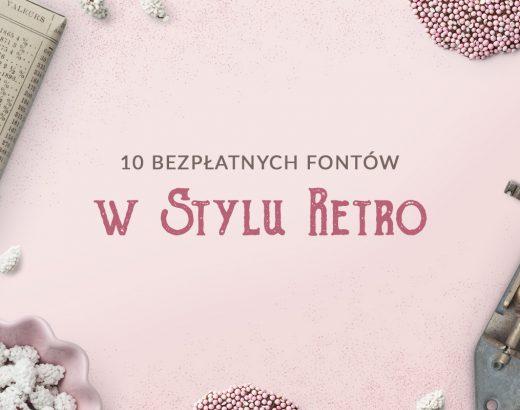 10 bezpłatnych fontów w stylu retro